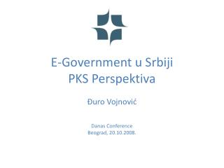 E-Government u Srbiji PKS Perspektiva