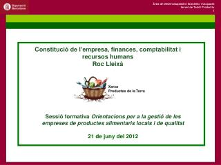 Constitució de l'empresa, finances, comptabilitat i recursos humans Roc Lleixà