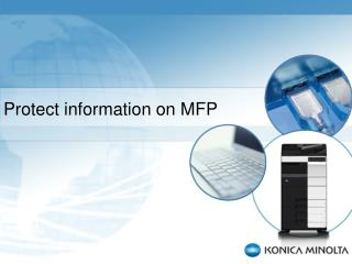 Protect information on MFP