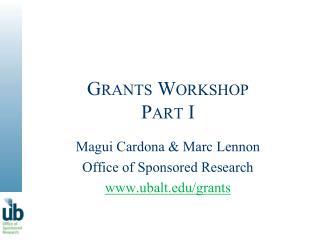 Grants Workshop Part I