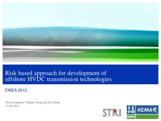 Risk based approach for development of offshore HVDC transmission technologies