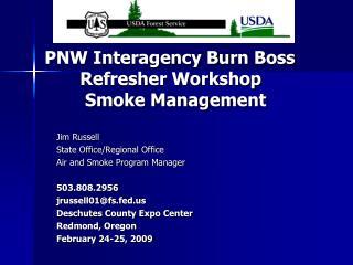 PNW Interagency Burn Boss Refresher Workshop   Smoke Management