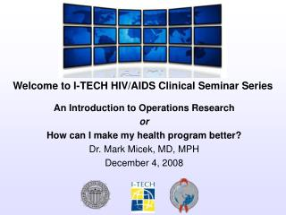 An Introduction to Operations Research  or How can I make my health program better?