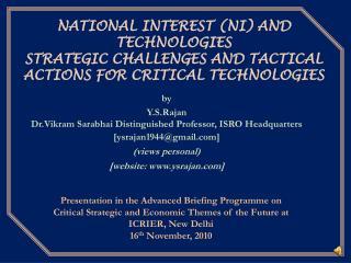 by  Y.S.Rajan Dr.Vikram Sarabhai Distinguished Professor, ISRO Headquarters