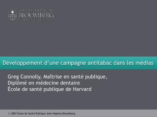Développement d'une campagne antitabac dans les médias