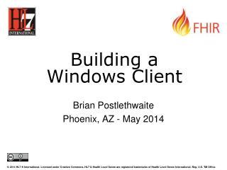 Building a Windows Client