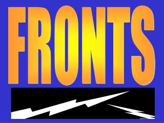 FRONTS