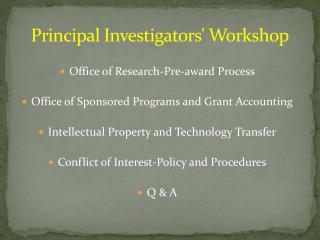 Principal Investigators' Workshop