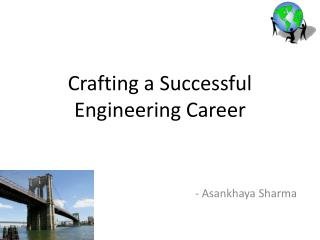 Crafting a Successful Engineering Career