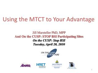Using the MTCT to Your Advantage