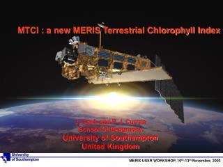 MTCI : a new MERIS Terrestrial Chlorophyll Index