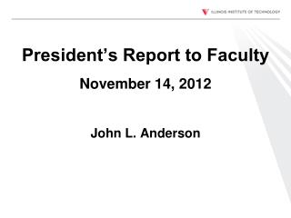 President's Report to Faculty November 14, 2012