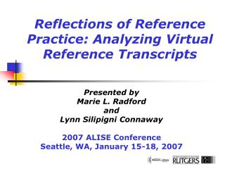 Reflections of Reference Practice: Analyzing Virtual Reference Transcripts