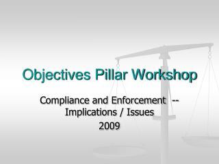 Objectives Pillar Workshop