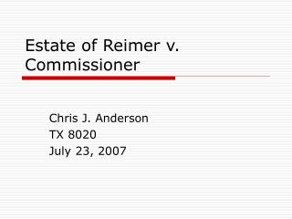 Estate of Reimer v. Commissioner