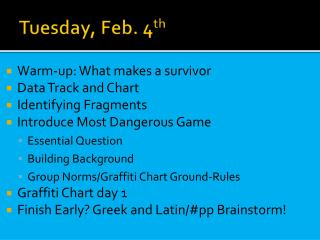 Tuesday, Feb. 4 th