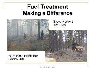 Fuel Treatment Making a Difference