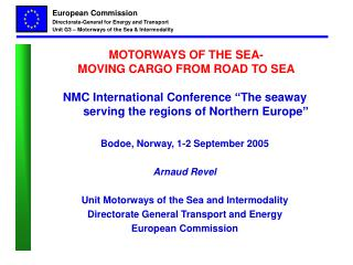 MOTORWAYS OF THE SEA-  MOVING CARGO FROM ROAD TO SEA