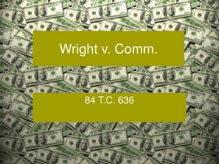 Wright v. Comm.