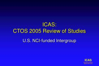 ICAS: CTOS 2005 Review of Studies