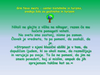 Grm Novo mesto - center biotehnike in turizma, srednja šola za gostinstvo in turizem