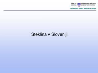Steklina v Sloveniji