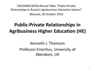 Public-Private Relationships in Agribusiness Higher  Education (HE)