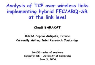 Analysis of TCP over wireless links implementing hybrid FEC/ARQ-SR at the link level