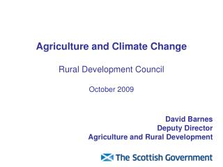 Agriculture and Climate Change  Rural Development Council October 2009