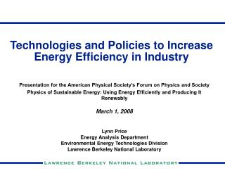 Technologies and Policies to Increase Energy Efficiency in Industry