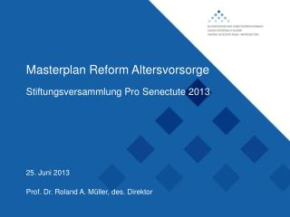 Masterplan Reform Altersvorsorge