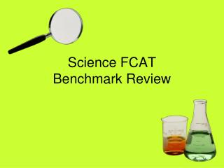 Science FCAT Benchmark Review