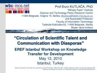 """Prof Đuro KUTLAČA, PhD """"Mihajlo Pupin"""" Institute Science and Technology Policy Research Centre"""