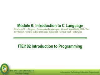 Module 6: Introduction to C Language ITEI102 Introduction to Programming