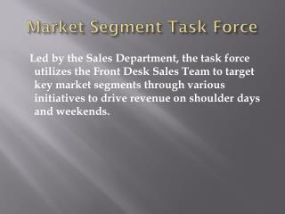 Market Segment Task Force