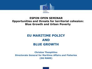EU MARITIME POLICY  AND  BLUE GROWTH Christos Theophilou