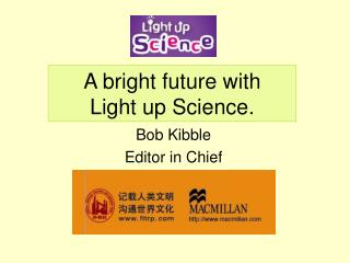 A bright future with  Light up Science.