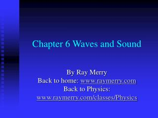 Chapter 6 Waves and Sound