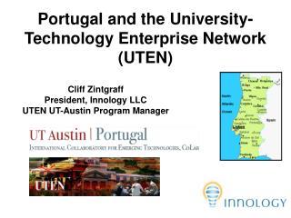 Portugal and the University-Technology Enterprise Network (UTEN)
