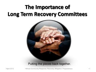 The Importance of  Long Term Recovery Committees