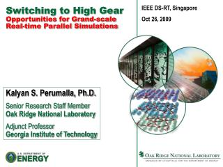 Switching to High Gear  Opportunities for Grand-scale Real-time Parallel Simulations