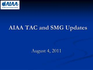 AIAA TAC and SMG Updates