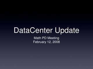 DataCenter Update