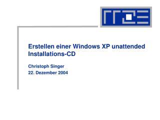 Erstellen einer Windows XP unattended  Installations-CD