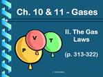 II. The Gas Laws  p. 313-322