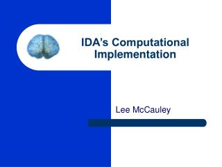 IDA's Computational Implementation