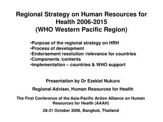 Regional Strategy on Human Resources for Health 2006-2015 (WHO Western Pacific Region)