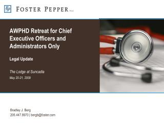 AWPHD Retreat for Chief Executive Officers and Administrators Only