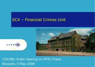 SC4 – Financial Crimes Unit