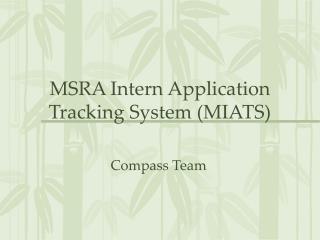 MSRA Intern Application Tracking System (MIATS)